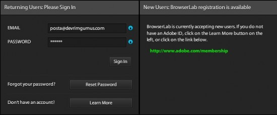 Adobe BrowserLab servisini kullanmak için http://browserlab.adobe.com ...